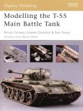 Modelling the T-55 Main Battle Tank - Osprey Modelling Manual