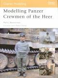 Modelling Panzer Crewmen of the Heer - Osprey Modelling Manual