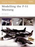 Modelling the P-51 Mustang - Osprey Modelling Manual