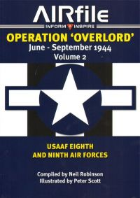 AIRfile Operation Overlord Vol.2 USAAF 8th and 9th Air Forces