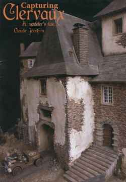 Capturing Clervaux - A Modelers Tale by Claude Joachim