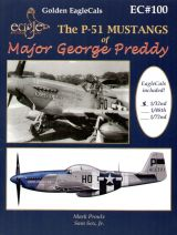EagleCals 1/32 P-51 Mustangs of Major George Preddy - Book and Decals