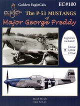 EagleCals 1/48 P-51 Mustangs of Major George Preddy - Book and Decals