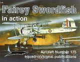 Squadron Signal Fairey Swordfish In Action