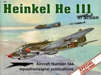 Squadron Signal Heinkel He 111 In Action