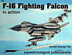 Squadron Signal F-16 Fighting Falcon In Action