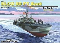 Squadron Signal Elco 80-Foot PT Boat On Deck