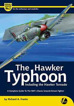 Hawker Typhoon - A Complete Guide to the Classic Ground-Attack Fighter
