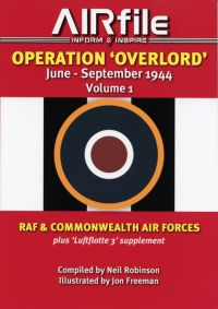 AIRfile Operation Overlord Vol.1 RAF & Commonwealth Air Forces